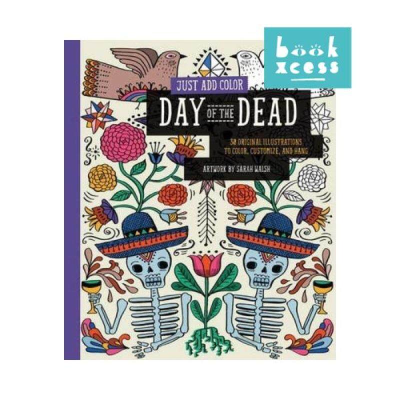 Just Add Color: Day Of The Dead Malaysia