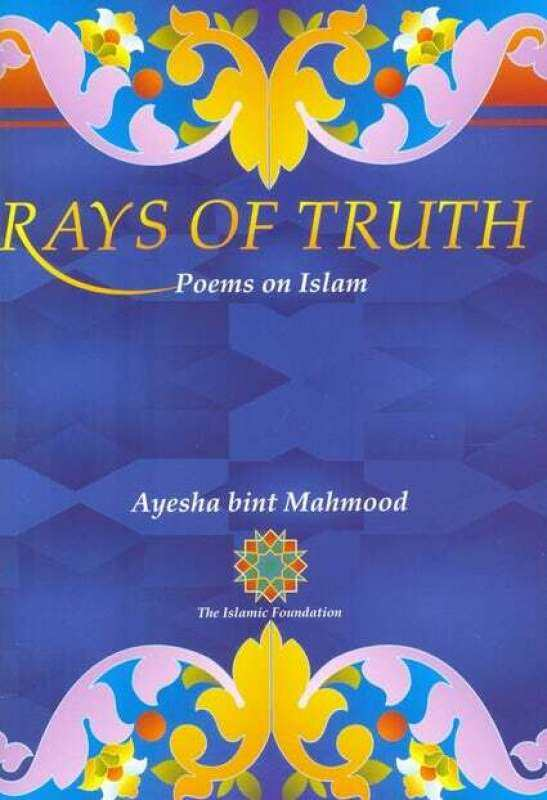 Rays of Truth: Poems on Islam (Paperback) Malaysia