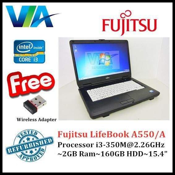 Refurb Fujitsu LifeBook A550/A~i3~2Gb Ram~160Gb Hdd~15.4 Malaysia