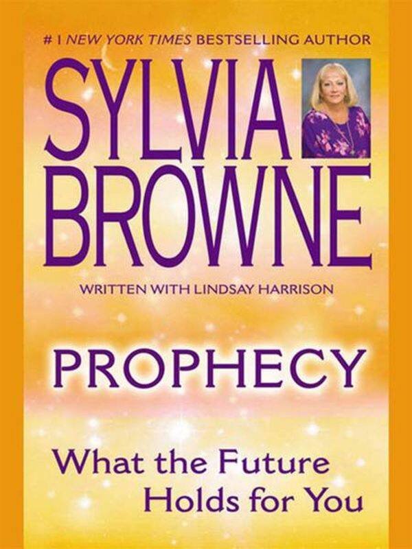 (Ebook) Prophecy : What the Future Holds For You by Sylvia Browne & Lindsay Harrison Malaysia
