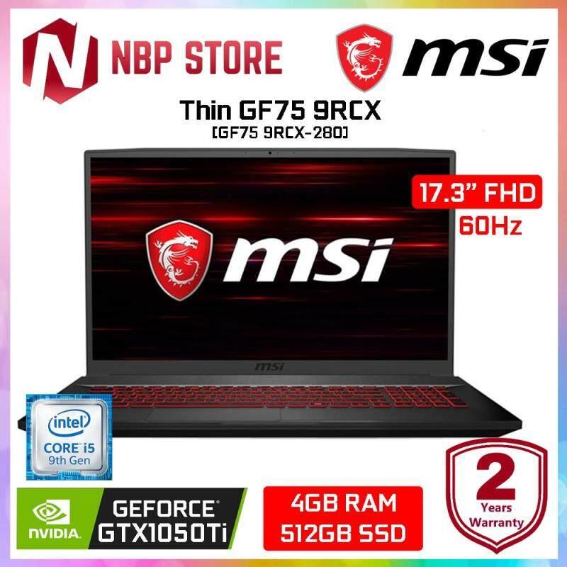 MSI Thin GF75 9RCX-280 17.3  FHD IPS Gaming Laptop Black ( i5-9300H, 4GB, 512GB SSD, GTX 1050Ti 4GB, W10 ) Malaysia