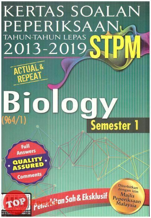 Sasbadi-Kertas Soalan Peperiksaan Tahun-Tahun Lepas STPM (2013-2019) Biologi Semester 1 -2019