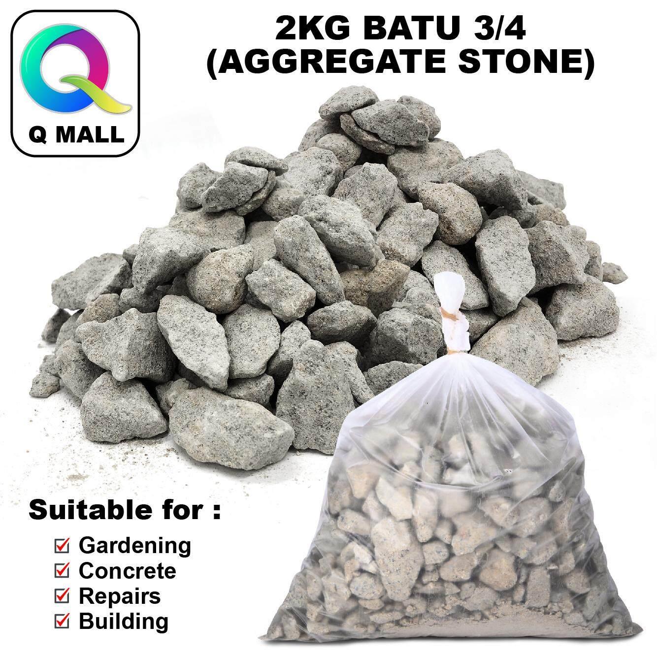 Q MALL 2KG Concrete Stone 3/4 / Batu Concrete 3/4 for base material under Construction foundations, roads, and railroads.
