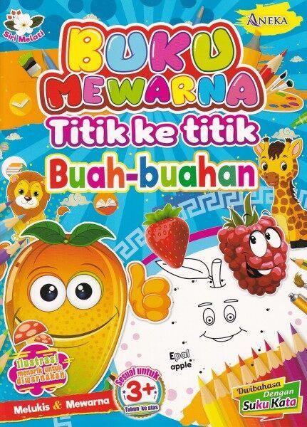 Siri Melati - Buku Mewarna Titik ke Titik Buah-Buahan Malaysia