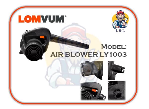 LOMVUM 1000W BLOWER VACUUM LY1003 2IN1 / PENYEDUT HABUK ANGIN BLOWER CLEANER BLOWING MACHINE HISAP MACHINE CAMPUR BLOWER