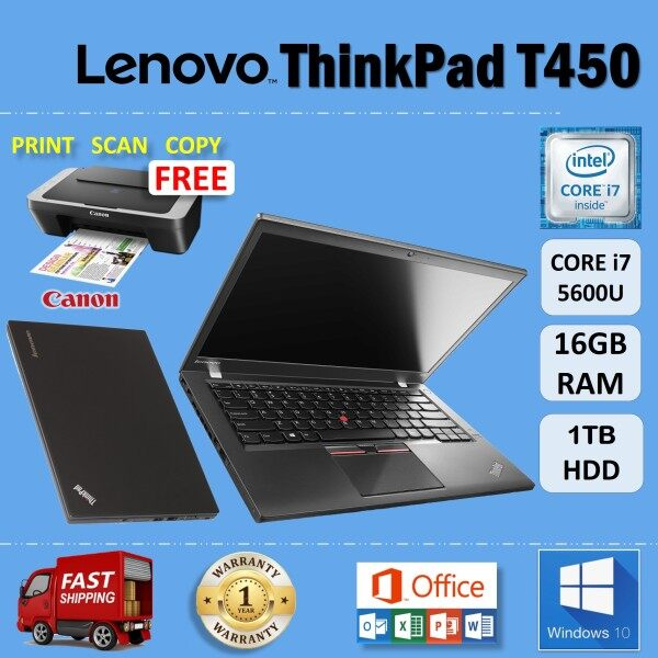 LENOVO ThinkPad T450 - CORE i7 5600U / 16GB RAM / 1TB HDD / 14 inches HD SCREEN / WINDOWS 10 PRO / 1 YEAR WARRANTY / FREE CANON PRINTER / LENOVO ULTRABOOK LAPTOP / REURBISHED Malaysia