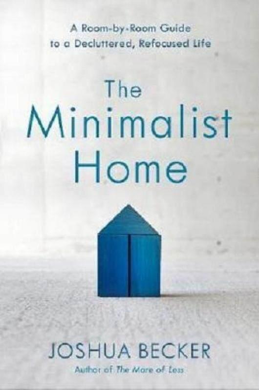The Minimalist Home ISBN 9781601427991 Malaysia