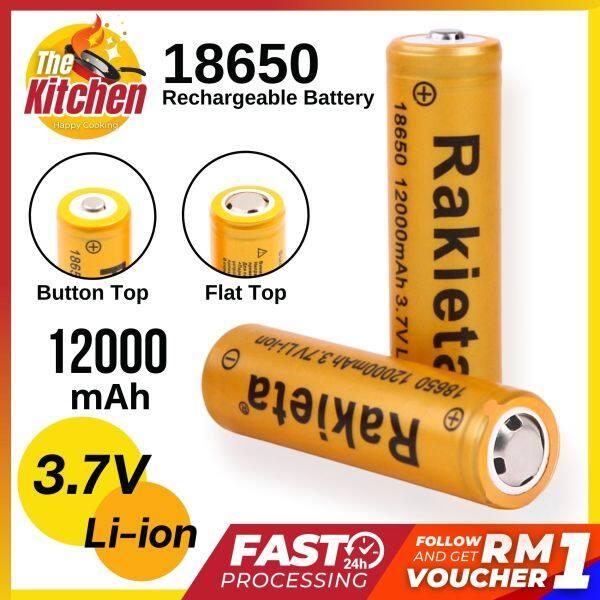 RAKIETA 18650 Bateri Boleh Cas Semula 3.7V Flat Top / Button Top Rechargeable Battery 12000mah ( 1 PCS or Wholesale )