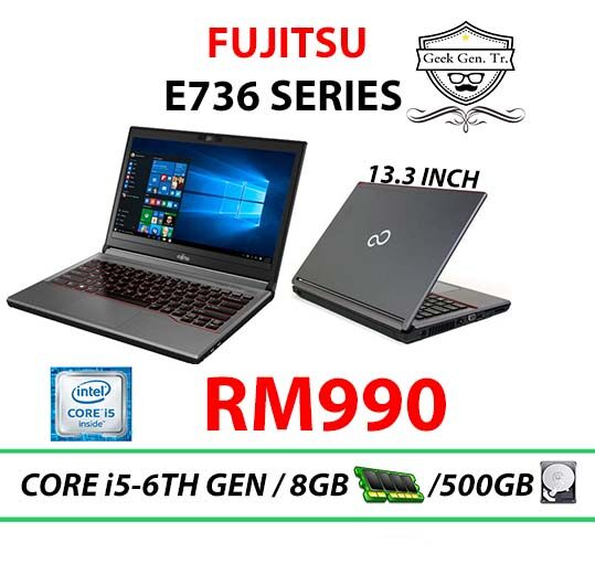 FUJITSU LIFEBOOK SERIES E736 CORE i5-6TH GEN 8GB RAM 500GB HDD 13.3 INCH Malaysia