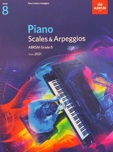 ABRSM Piano Scales & Arpeggios Grade 8 from 2021 Malaysia