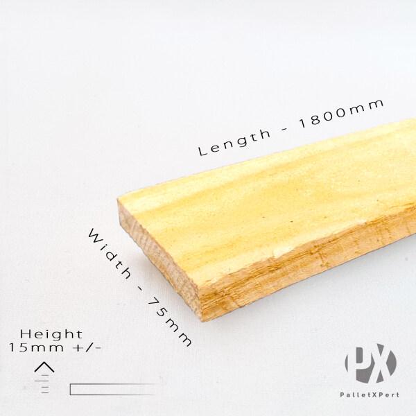 RAW Taeda 15mm x 75mm x 1800mm (5ft 10 7/8 inch) RAW NO S4S TAK KETAM Pine Wood Plank | Kayu Pallet | Kayu Pine | Kayu DIY | New DARA |