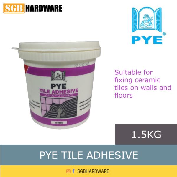 PYE Tile Adhesive Glue Tile 1.5kg / Gum Jubin Ceramic Tiles