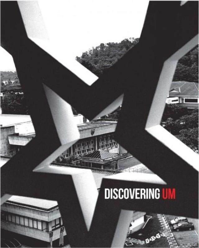 Discovering UM by Venessa Ting, Evelyn Khor - UM Press Malaysia