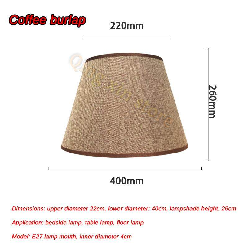 Table Lamp lampshade Accessories E27 Linen Bedside Lamp Wall Lamp Floor Lamp Shade Cloth upper diameter 22cm, lower diameter 40cm