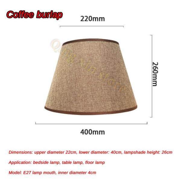 Table Lamp lampshade Accessories E27 Linen Bedside Lamp Wall Lamp Floor Lamp Shade Cloth upper diameter 22cm, lower diameter 40cm