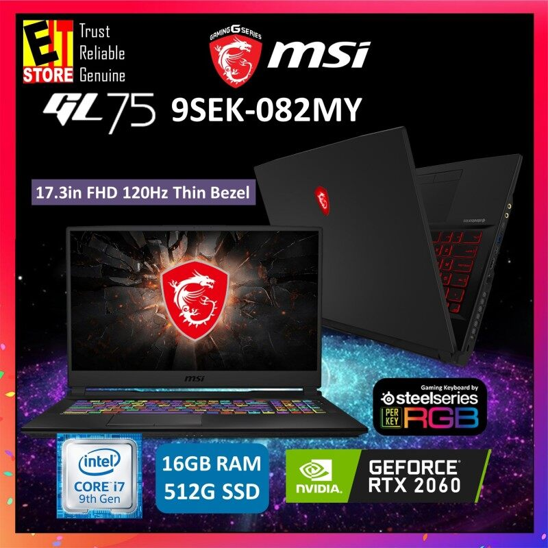 MSI GL75 9SEK-082MY GAMING LAPTOP (I7-9750H+HM370/16GB/512GB SSD/RTX 2060 6G/17.3  FHD/W10/2YRS) + BACKPACK Malaysia