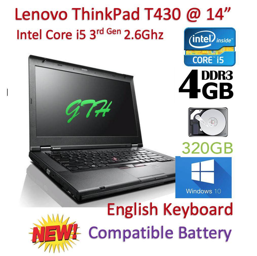 Refurbished Lenovo Thinkpad T430 with New Battery (Core i5 3rd Gen 2.6Ghz / 4GB RAM / 320GB HDD / Win 7 COA / Win 10 Pro / Bag (3 Mth Warranty for Laptop and 1 Mth Warranty for Adaptor and Battery) Laptop Notebook Malaysia