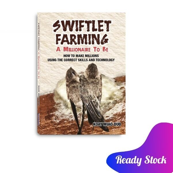 [ BOOKURVE ] Swiftlet Farming, A Millionaire to be By Koay Miao Duo Malaysia