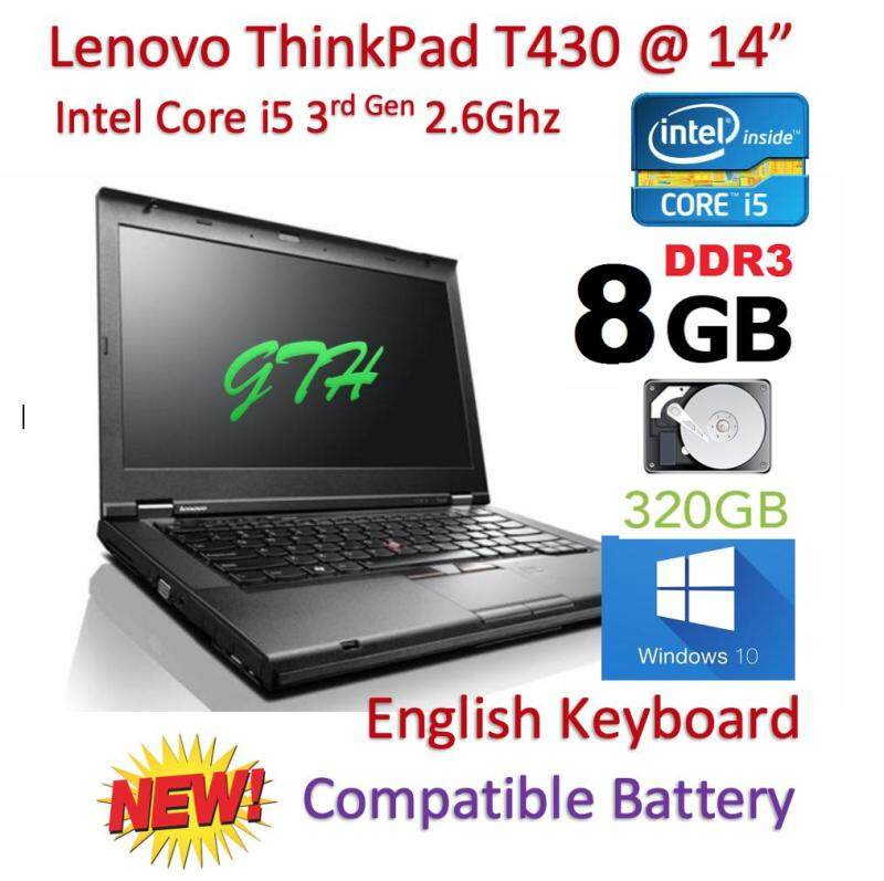 Refurbished Lenovo Thinkpad T430 with New Battery (Core i5 3rd Gen 2.6Ghz / 8GB RAM / 320GB HDD / Win 7 COA / Win 10 Pro / Bag (3 Mth Warranty for Laptop and 1 Mth Warranty for Adaptor and Battery) Laptop Notebook Malaysia