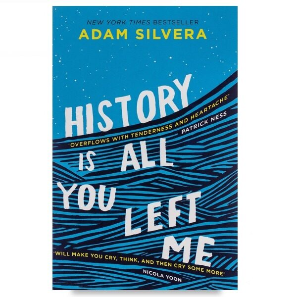 [ BOOKURVE ] History Is All You Left Me - Bestselling Author of THEY BOTH DIE AT THE END - 9781471146183 (Paperback) Malaysia