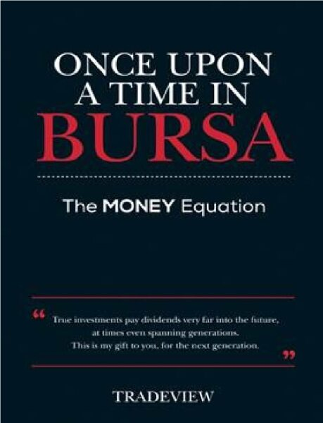 Once Upon a Time in Bursa: The MONEY Equation:9789671873632:By TRADEVIEW Malaysia