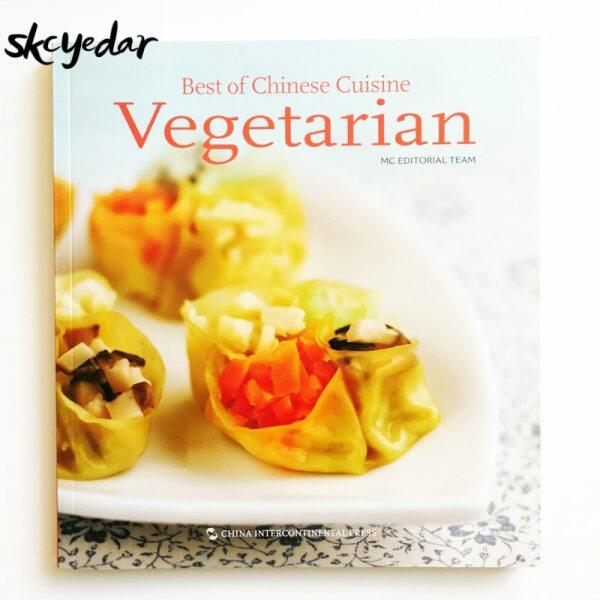Best Of Chinese Cuisine: Vegetarian Chinese Recipes Book For English Reader English Edition Cooking Book For Adults To Learn