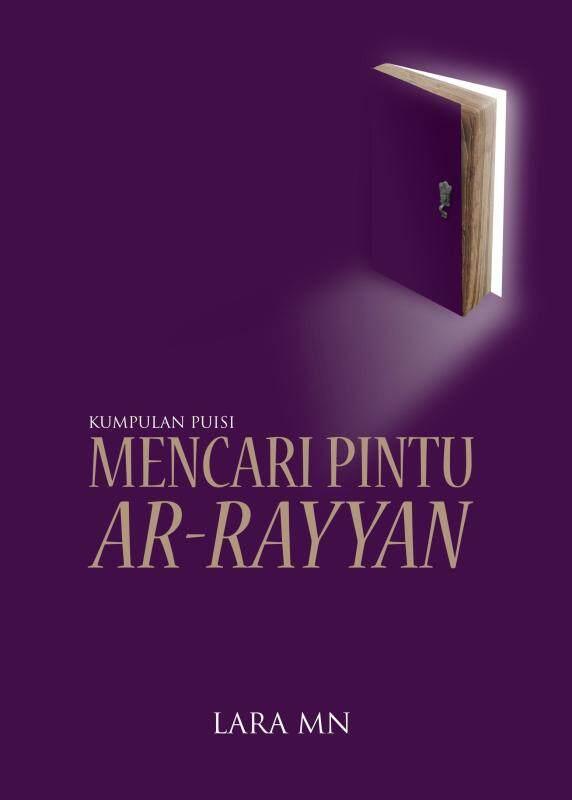 Kumpulan Puisi: Mencari Pintu Ar-Rayyan Malaysia