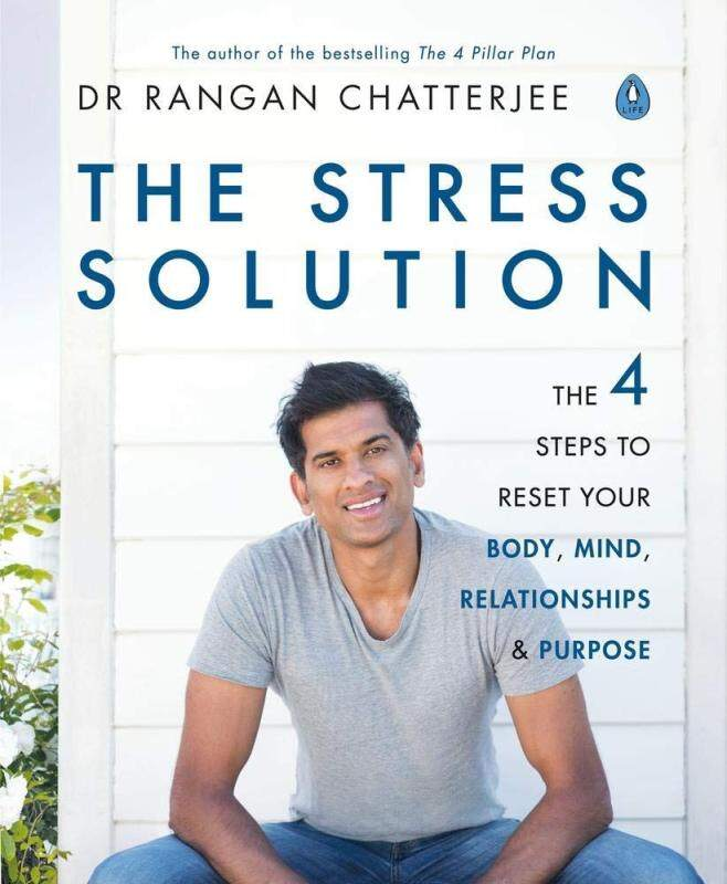 BORDERS The Stress Solution: The 4 Steps to Reset Your Body, Mind, Relationships and Purpose Paperback  by Dr. Rangan Chatterjee (Author) Malaysia