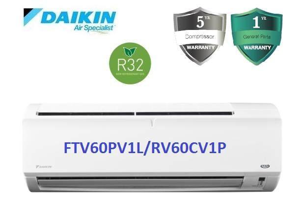 Daikin 2.5HP Non Inverter Aircond R32 Standard P-Series FTV60P & RV60C (F.O.C. 1 Gift Included)