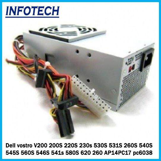 Dell Vostro SFF 220 200s 220s V200 200S 220S 230s 530S 531S 260S 540S 545S  560S 546S 541s 580S 620 260 AP14PC17 pc6038 Power Supply Psu