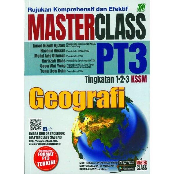 Buku Rujukan : MASTERCLASS PT3 (Geografi) Tingkatan 1/2/3 KSSM (2021) Malaysia