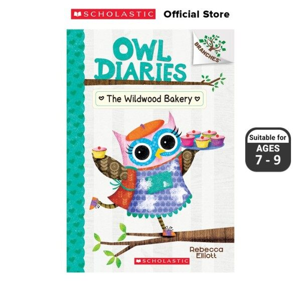 Owl Diaries #7: The Wildwood Bakery (ISBN: 9781338163001) BRANCHES Malaysia
