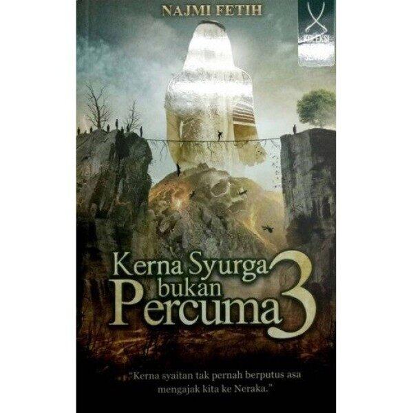 Buku KERNA SYURGA BUKAN PERCUMA 3 - Penulis: Najmi Fetih Malaysia