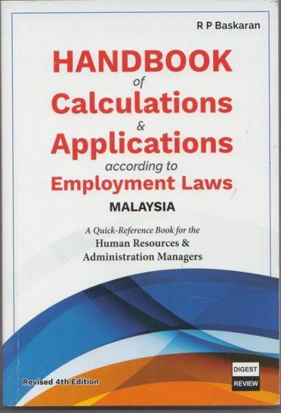 Handbook of Calculations & Applications According to Employment Laws Malaysia (4th Edition):ISBN:9789839153347 Malaysia