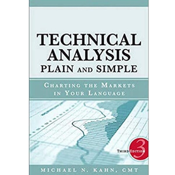 Technical Analysis Plain and Simpleb Charting the Markets in Your Language Ed 3 Malaysia