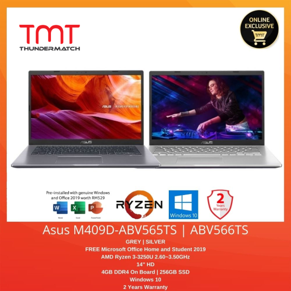 Asus M409D-ABV565TS / ABV565TS | Ryzen 3-3250U | 4GB(OB) 256GB SSD | 14.0HD + Microsoft Office Home and Student 2019 Malaysia