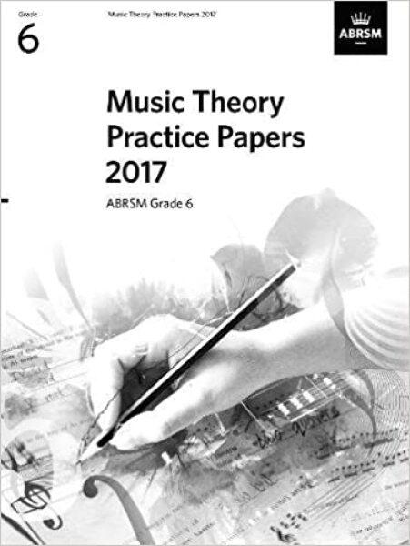 ABRSM Music Theory Practice Papers 2017 Grade 6  / Theory Paper / Theory Exam Paper / Theory Past Year Paper / Past Paper Malaysia
