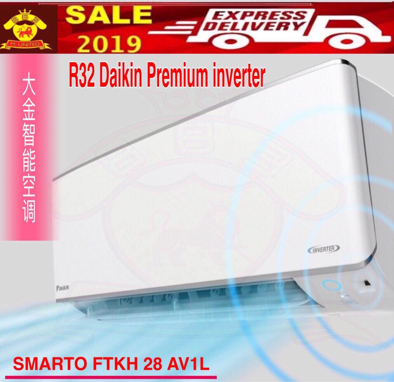 2020 NEW R32 DAIKIN 1.0 HP (FTKH 28 ) PREMIUM INVERTER SMARTO -FTKH SERIES -UP TO 70% ENERGY SAVING
