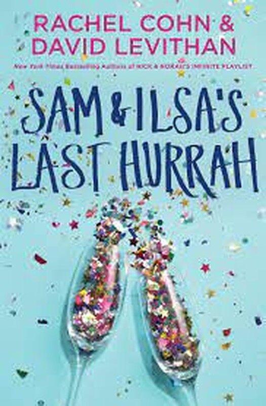 BORDERS CLEARANCE SALE TEENS: Sam & Ilsas Last Hurrah by Rachel Cohn , David Levithan Malaysia