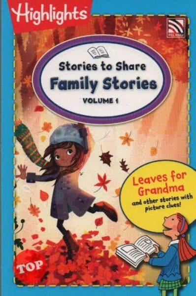 [TOPBOOKS Pelangi Kids] Highlights Stories to Share Family Stories Volume 1 Malaysia