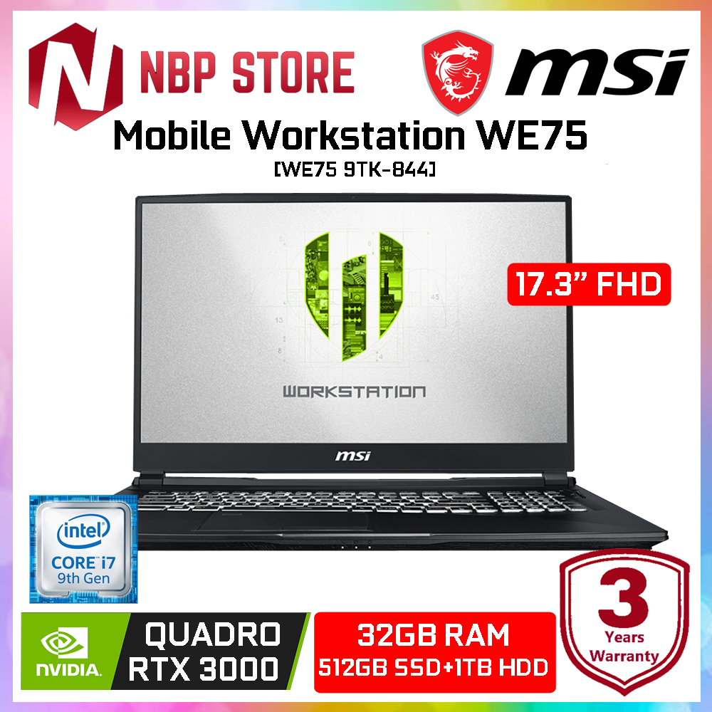 MSI Mobile Workstation WE75 9TK-844 17.3  FHD Laptop ( i7-9750H, 32GB, 1TB+512GB, Quadro RTX3000 6GB, W10P ) Malaysia