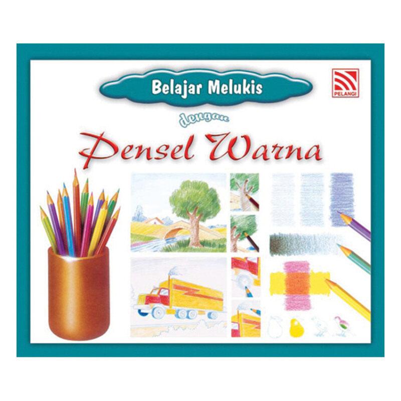 Belajar Melukis dengan... : SBMM6402 Belajar Melukis dengan Pensel Warna Malaysia