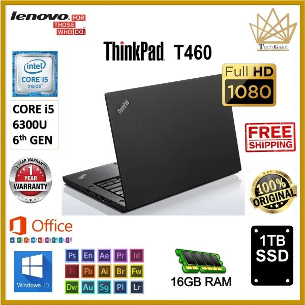 LENOVO THINKPAD T460 - CORE i5 6300U (6th Gen) 14 FHD / 16GB RAM / 1TB SSD / 14 inch FULL HD SCREEN / WINDOWS 10 PRO / LENOVO T460 / REFURBISHED Malaysia