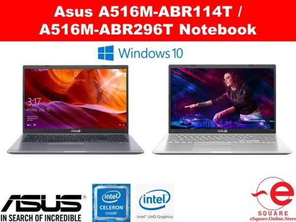 Asus  A516M-ABR114T / A516M-ABR296T 15.6 Notebook Malaysia