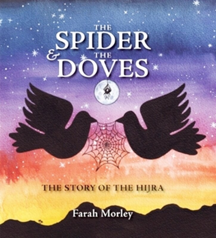 The Spider and the Doves: The Story of Hijra (Hardback) Malaysia