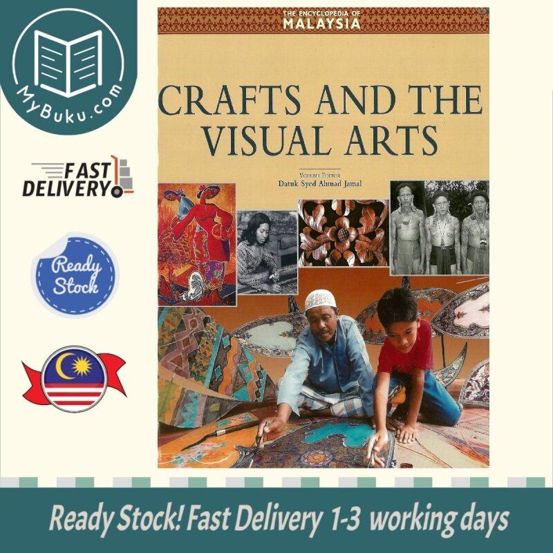 [ MyBuku.com ] The Encyclopaedia of Malaysia Vol 14 : Crafts and the Visual Arts - Hood Salleh - 9789813018570 - Archipelago Press Malaysia