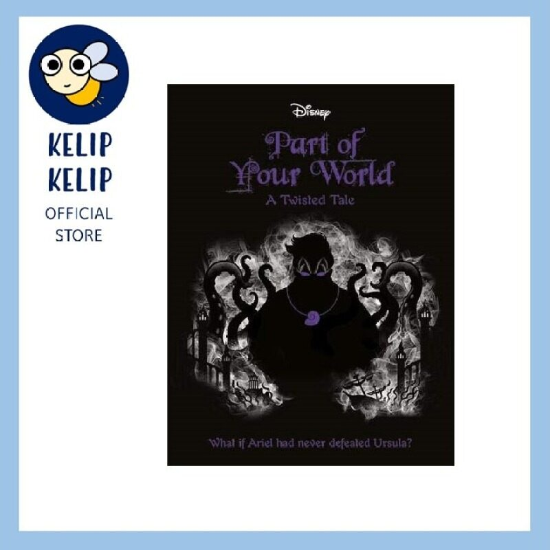 DISNEY A TWISTED TALE: PART OF YOUR WORLD (LITTLE MERMAID) NOVEL Malaysia