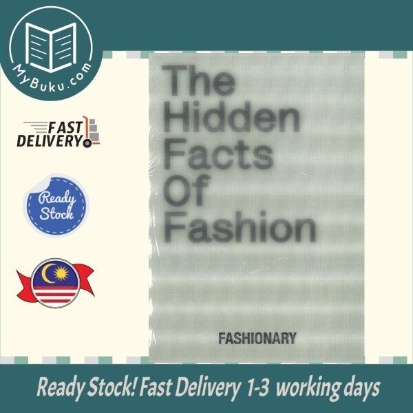 [MyBuku.com] The Hidden Facts of Fashion - Fashionary - 9789887711087 - Fashionary International Limited Malaysia