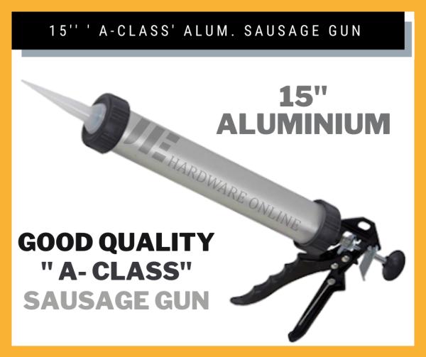 15 A-CLASS Aluminum Sausage Gun/ Caulking Gun /Inject Silicone Sealant Alat Tolak Silikon / alat tembak silikon