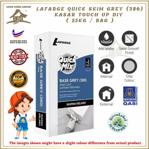 LAFARGE QUICK SKIM GREY (380) KASAR TOUCH UP DIY ( 25KG / BAG )